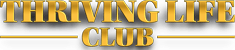 Thriving Life Club
